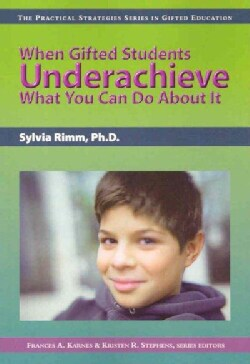 When Gifted Students Underachieve: What You Can Do About It (Paperback)