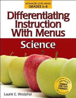 Differentiating Instruction With Menus Science: Grades 6-8 (Paperback)