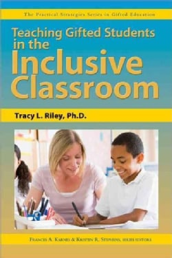 Teaching Gifted Students in the Inclusive Classroom (Paperback)