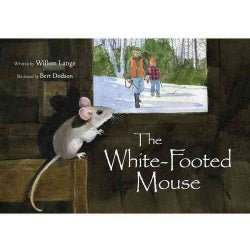 The White-Footed Mouse (Hardcover)