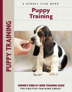 Puppy Training: Owner's Week-By-Week Training Guide (Paperback)
