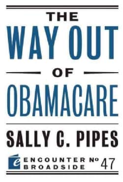 The Way Out of Obamacare (Paperback)