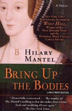 Bring Up the Bodies (Paperback)