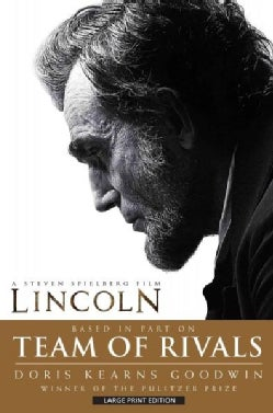 Team of Rivals: The Political Genius of Abraham Lincoln (Paperback)