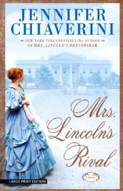 Mrs. Lincoln's Rival (Paperback)