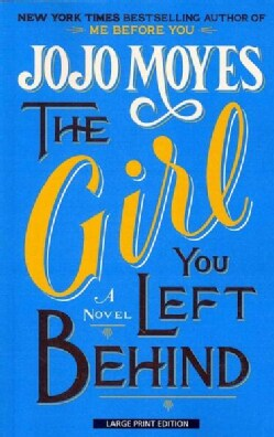 The Girl You Left Behind (Paperback)
