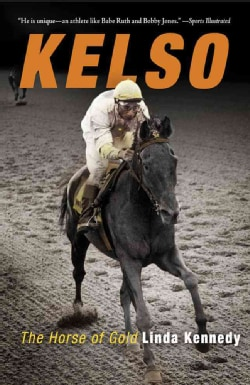 Kelso: The Horse of Gold (Paperback)