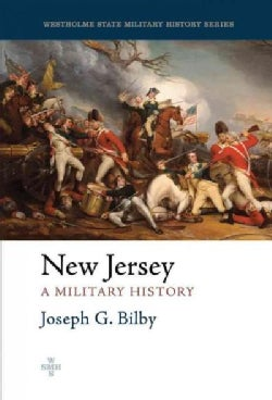 New Jersey: A Military History (Hardcover)