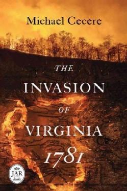 The Invasion of Virginia 1781 (Hardcover)