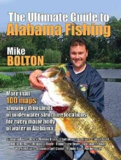 The Ultimate Guide to Alabama Fishing (Paperback)