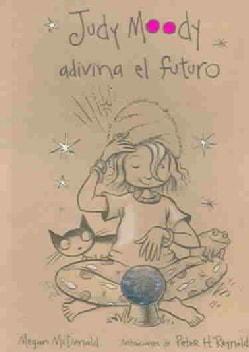 Judy Moody Adivina El Futuro / Judy Moody Predicts the Future (Paperback)