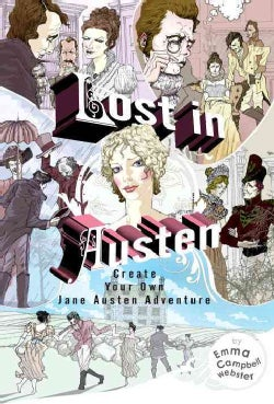 Lost in Austen: Create Your Own Jane Austen Adventure (Paperback)