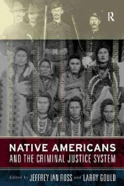 Native Americans And the Criminal Justice System (Paperback)