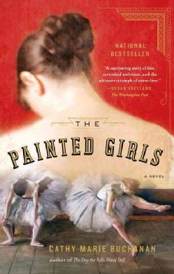The Painted Girls (Paperback)