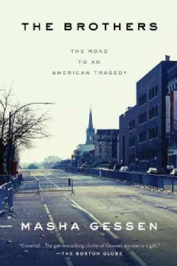 The Brothers: The Road to an American Tragedy (Paperback)