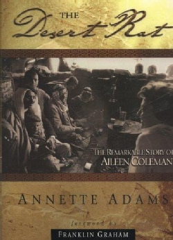 The Desert Rat: The Remarkable Story of Aileen Coleman (Paperback)