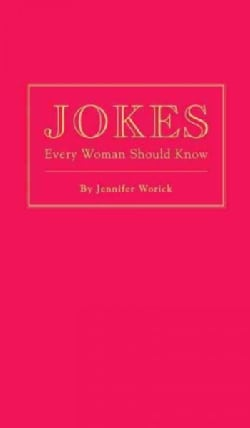 Jokes Every Woman Should Know (Hardcover)