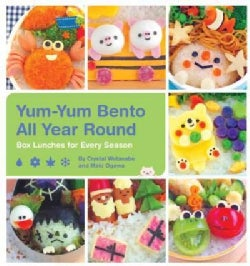 Yum-Yum Bento All Year Round: Box Lunches for Every Season (Paperback)