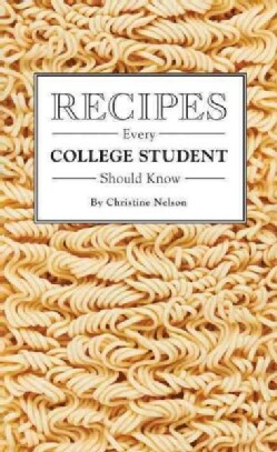 Recipes Every College Student Should Know (Hardcover)
