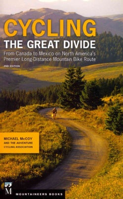 Cycling the Great Divide (Paperback)