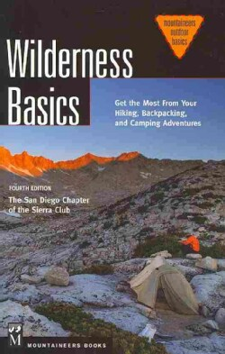Wilderness Basics: Get the Most from Your Hiking, Backpacking, and Camping Adventures (Paperback)
