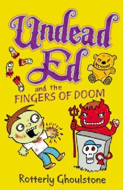 Undead Ed and the Fingers of Doom (Hardcover)