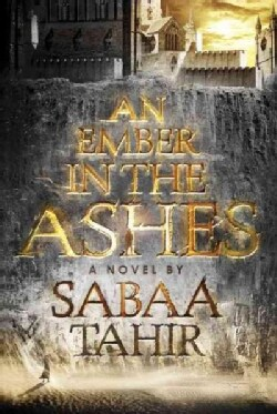An Ember in the Ashes (Paperback)