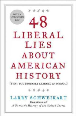 48 Liberal Lies About American History: That You Probably Learned in School (Paperback)