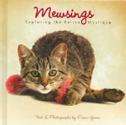 Mewsings: Exploring the Feline Mystique (Hardcover)