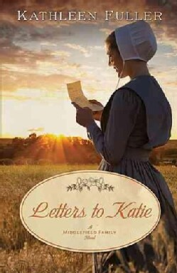 Letters to Katie: A Middlefield Family Novel (Paperback)