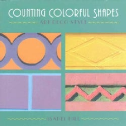 Counting Colorful Shapes: Art Deco Style (Hardcover)
