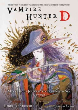 Vampire Hunter D Volume 8 Mysterious Journey to the North Sea, Part Two (Paperback)