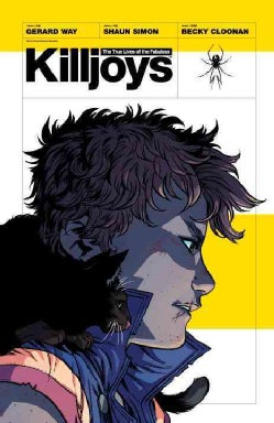 The True Lives of the Fabulous Killjoys (Paperback)