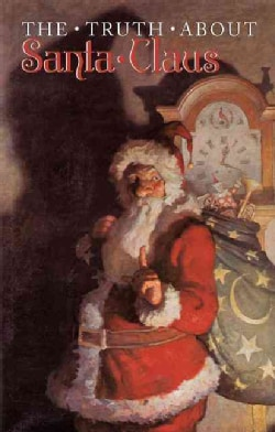 Truth About Santa Claus (Hardcover)