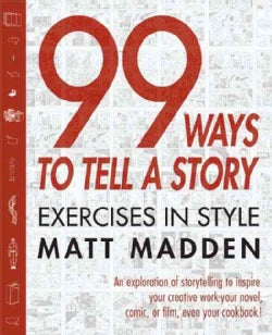 99 Ways to Tell a Story: Exercises in Style (Paperback)