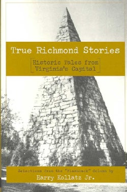 True Richmond Stories: Historic Tales from Virginia's Capital (Paperback)