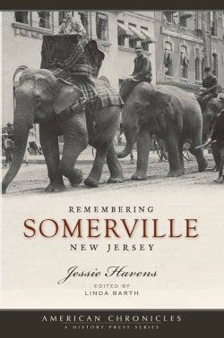 Remembering Somerville, New Jersey (Paperback)
