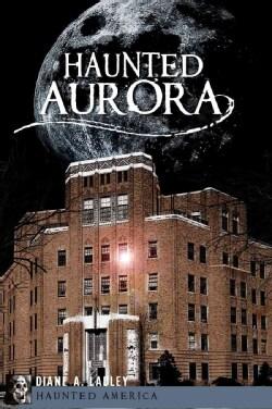 Haunted Aurora (Paperback)