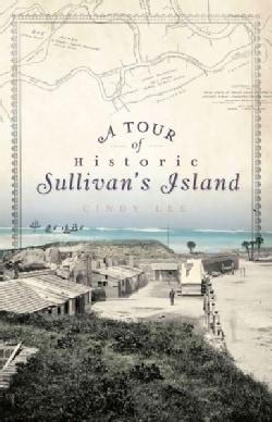A Tour of Historic Sullivan's Island (Paperback)