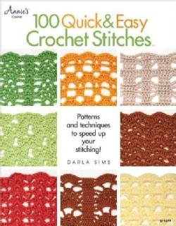 100 Quick & Easy Crochet Stitches (Paperback)