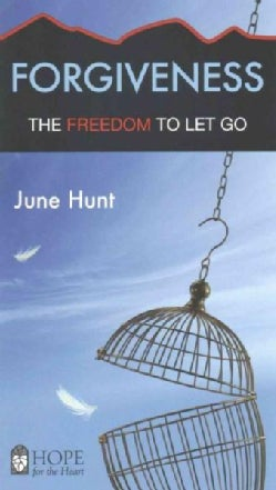Forgiveness: The Freedom to Let Go (Paperback)