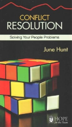 Conflict Resolution: Solving Your People Problems (Paperback)