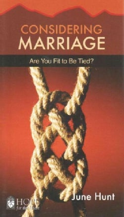 Considering Marriage: Are You Fit to Be Tied? (Paperback)