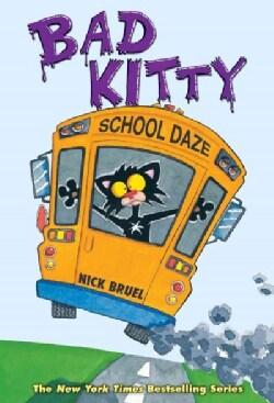 Bad Kitty School Daze (Hardcover)