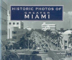 Historic Photos of Greater Miami (Hardcover)