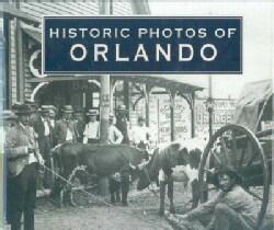 Historic Photos of Orlando (Hardcover)