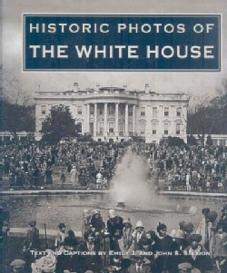 Historic Photos of the White House (Hardcover)