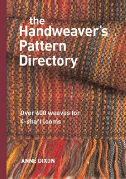 The Handweaver's Pattern Directory: Over 600 Weaves for Four-Shaft Looms (Hardcover)