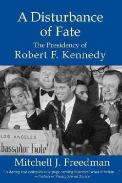 Mantle of Camelot: When Robert F. Kennedy Became President (Paperback)