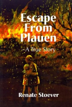 Escape from Plauen: A True Story (Hardcover)
